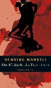 Cover-Bild zu Mankell, Henning: Die Rückkehr des Tanzlehrers (eBook)