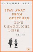 Cover-Bild zu Abel, Susanne: Stay away from Gretchen