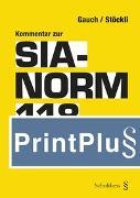 Cover-Bild zu Gauch, Peter (Hrsg.): Kommentar zur SIA-Norm 118 (PrintPlu§)