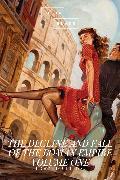 Cover-Bild zu Gibbon, Edward: The Decline and Fall of the Roman Empire: Volume One (eBook)