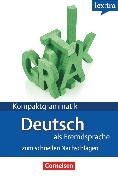 Cover-Bild zu Lextra - Deutsch als Fremdsprache, Kompaktgrammatik, A1-B1, Deutsche Grammatik, Lernerhandbuch von Funk, Hermann
