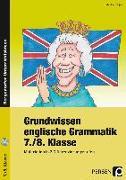 Cover-Bild zu Grundwissen englische Grammatik 7./8.Klasse von Bojes, Manfred