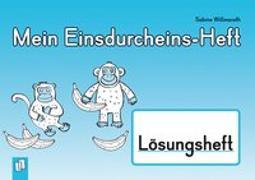 Cover-Bild zu Mein Einsdurcheins Heft - Lösungsheft von Willmeroth, Sabine