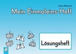 Cover-Bild zu Mein Einmaleins-Heft - Lösungsheft von Willmeroth, Sabine