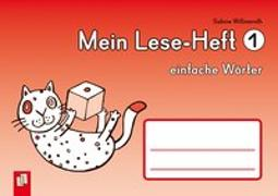Cover-Bild zu Mein Lese-Heft 1 - einfache Wörter von Willmeroth, Sabine
