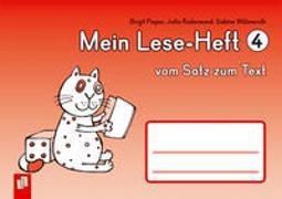 Cover-Bild zu Mein Lese-Heft 4 - vom Satz zum Text von Willmeroth, Sabine