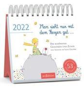 Cover-Bild zu de Saint-Exupéry, Antoine: Postkartenkalender Man sieht nur mit dem Herzen gut ... 2022