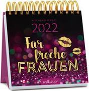 Cover-Bild zu Miniwochenkalender Für freche Frauen 2022