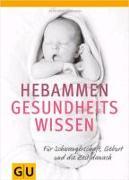 Cover-Bild zu Höfer, Silvia: Hebammen-Gesundheitswissen