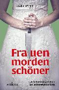 Cover-Bild zu Añibarro, Maribel: Frauen morden schöner: 25 kriminelle Geschichten aus Baden-Württemberg (eBook)