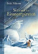 Cover-Bild zu Nilsson, Frida: Siri und die Eismeerpiraten