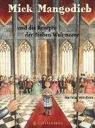 Cover-Bild zu Morshuis, Marloes: Mick Mangodieb und die Rezepte der Sieben Weltmeere
