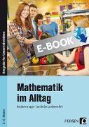 Cover-Bild zu Mathematik im Alltag - 5./6. Klasse Sek I (eBook) von Day-Betschelt, Jennifer