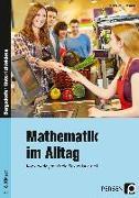 Cover-Bild zu Mathematik im Alltag - 5./6. Klasse Sek I von Day-Betschelt, Jennifer