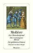 Cover-Bild zu Molière: Der Menschenfeind / Die erzwungene Heirat / Die gelehrten Frauen
