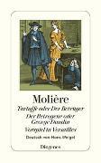 Cover-Bild zu Molière: Tartuffe oder Der Betrüger / Der Betrogene oder George Dandin / Vorspiel in Ver