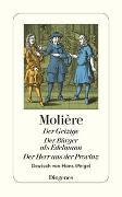 Cover-Bild zu Molière: Der Geizige / Der Bürger als Edelmann / Der Herr aus der Provinz