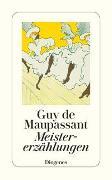 Cover-Bild zu Maupassant, Guy de: Meistererzählungen