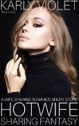 Cover-Bild zu Violet, Karly: Hotwife Sharing Fantasy Prologue - A Wife Sharing Romance Short Story (eBook)