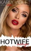 Cover-Bild zu Violet, Karly: Hotwife Swinger - A Wife Watching Open Relationship Romance Novel (Hotwife Online In Your Local Area!, #3) (eBook)