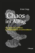 Cover-Bild zu Clegg, Brian: Chaos im Alltag