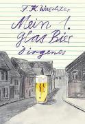 Cover-Bild zu Waechter, F.K.: Mein 1. Glas Bier