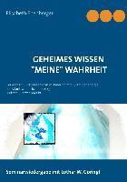 """Cover-Bild zu Ebenberger, Elisabeth: Geheimes Wissen -""""Meine"""" Wahrheit (eBook)"""