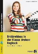 Cover-Bild zu Erklärvideos in der Klasse drehen: Englisch 5/6 von Büttner, Patrick