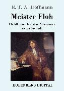 Cover-Bild zu Hoffmann, E. T. A.: Meister Floh (eBook)