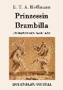 Cover-Bild zu Hoffmann, E. T. A.: Prinzessin Brambilla (eBook)
