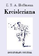 Cover-Bild zu Hoffmann, E. T. A.: Kreisleriana (eBook)