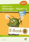 Cover-Bild zu FRESCH-Tests: Schwingen - Klasse 1-2 (eBook) von Rinderle, Bettina
