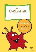 Cover-Bild zu Mein Ü-Plus-Heft: Schwingen - Klasse 1/2 von Rinderle, Bettina