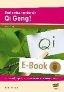Cover-Bild zu Und zwischendurch Qi Gong! (eBook) von Rinderle, Bettina