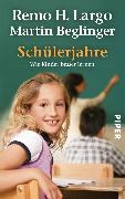 Cover-Bild zu Largo, Remo H.: Schülerjahre (eBook)