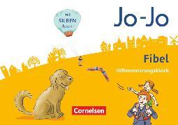 Cover-Bild zu Jo-Jo Fibel, Allgemeine Ausgabe 2016, Differenzierungsblock zur Fibel von Eckhardt, Kathrin