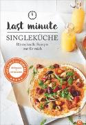 Cover-Bild zu Kreihe, Susann: Last Minute Singleküche