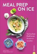 Cover-Bild zu Kreihe, Susann: Meal Prep on Ice
