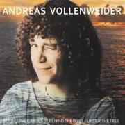 Cover-Bild zu Vollenweider, Andreas (Komponist): Behind The Gardens-Behind The Wall-Under The T
