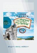 Cover-Bild zu Maurer, Jörg: Am Abgrund lässt man gern den Vortritt (DAISY Edition)