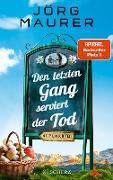 Cover-Bild zu Maurer, Jörg: Den letzten Gang serviert der Tod (eBook)
