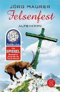 Cover-Bild zu Maurer, Jörg: Felsenfest