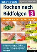 Cover-Bild zu Kochen nach Bildfolgen 3 (eBook) von Bär, Anja