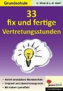 Cover-Bild zu 33 fix und fertige Vertretungsstunden, GS (eBook) von Stolz, Ulrike