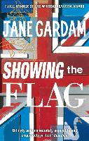 Cover-Bild zu Gardam, Jane: Showing The Flag (eBook)
