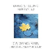 Cover-Bild zu eBook Calming Rain: Brings You Relaxation and Sleep