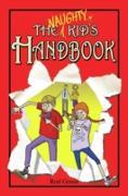 Cover-Bild zu Green, Rod: The Naughty Kid's Handbook (eBook)