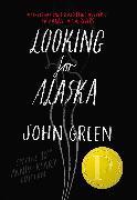 Cover-Bild zu Green, John: Looking for Alaska Deluxe Edition (eBook)