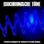 Cover-Bild zu eBook Isochronische Töne / Isochrone Töne/ Binaurale Beats