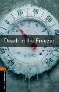 Cover-Bild zu Oxford Bookworms Library: Level 2:: Death in the Freezer von Vicary, Tim